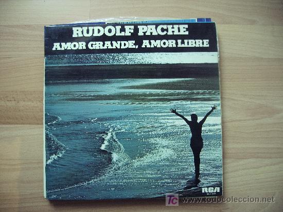 RUDOLF PACHÉ (AMOR GRANDE, AMOR LIBRE) (Música - Discos - LP Vinilo - Orquestas)