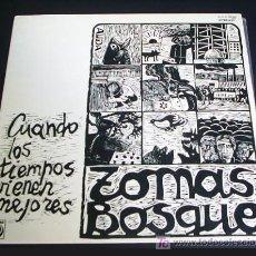 Discos de vinilo: TOMÁS BOSQUE - CUANDO LOS TIEMPOS VIENEN MEJORES - LP (NOVOLA, 1977)-PORTADA DOBLE INCLUYENDO LETRAS. Lote 26438955