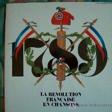 Discos de vinilo: LP - LA REVOLUTION FRANÇAISE EN CHANSONS - VARIOS - ORIGINAL FRANCÉS, LE CHANT DU MONDE 1988. Lote 15859354