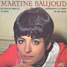 Discos de vinilo: MARTINE BEAUJOUD - HE M'MAN / MA COUR DES MIRACLES / HEUREUSEMENT Y'A L'AMOUR / DIS MON AMOUR (1967). Lote 27061373