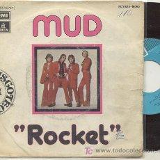 Discos de vinilo: SINGLE 45 RPM / MUD / ROCKET /// EDITADO POR EMI ODEON . Lote 19062663