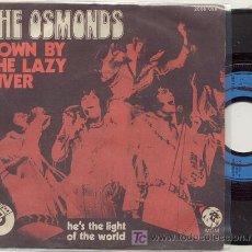 Discos de vinilo: SINGLE 45 RPM / THE OSMONDS / DOWN BY THE LAZY RIVER /// EDITADO POR MGM . Lote 19062687