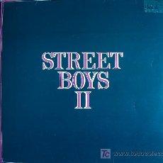 Discos de vinilo: LP - STREET BOYS - II - ORIGINAL ESPAÑOL, EDIGSA 1982. Lote 4802432