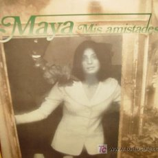 Discos de vinilo: MAYA LP SELLO HISPAVOX MIS AMISTADES. Lote 4807949