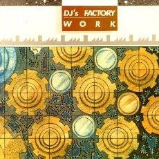 Discos de vinilo: DJ'S FACTORY ··· WORK - (MAXISINGLE 45 RPM - 12 INCH) ··· NUEVO. Lote 26918844