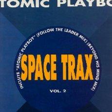 Discos de vinilo: SPACE TRAX ··· ATOMIC PLAYBOY - (MAXISINGLE 45 RPM) ··· NUEVO. Lote 26945913