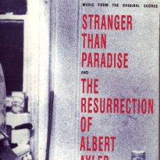 Disques de vinyle: STRANGER THAN PARADISE AND THE RESURRECTION OF ALBERT AYLER BANDA SONORA MUSICA JOHN LURIE. Lote 16237147