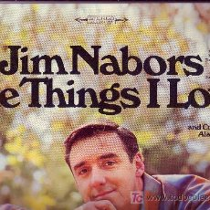 Discos de vinilo: JIM NABORS LP THE THINGS I LOVE ORIGINAL USA COLUMBIA VER FOTO ADICIONAL. Lote 12671090