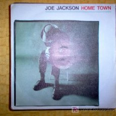 Discos de vinilo: SINGLE - JOE JACKSON - HOME TOWN. Lote 27566657