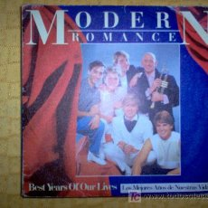 Discos de vinilo: SINGLE - MODERN ROMANCE - BEST YEARS OF OUR LIVES. Lote 27566660