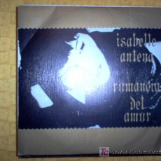 Discos de vinilo: SINGLE - ISABELLE ANTENA - ROMANCIA DEL AMOR. Lote 27566662