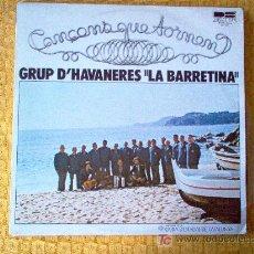 Discos de vinilo: LP - GRUP D'HABANERES LA BARRETINA - CANÇONS QUE TORNEN. Lote 20206551