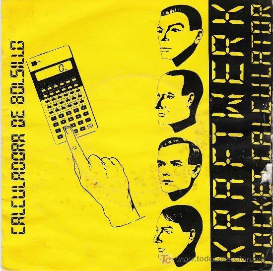 KRAFTWERK - CALCULADORA DE BOLSILLO/ POCKET CALCULATOR - 1981 - (Música - Discos - Singles Vinilo - Electrónica, Avantgarde y Experimental)