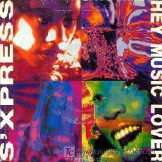Discos de vinilo: S'EXPRESS ··· HEY MUSIC LOVER - (SINGLE 45 RPM). Lote 27085270