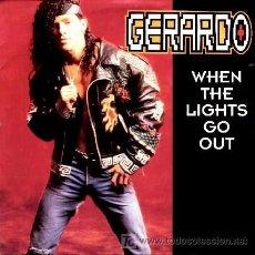 Discos de vinil: GERARDO ··· WHEN THE LIGHTS GO OUT (DR. FREEZE MIX) - (SINGLE 45 RPM). Lote 20297329