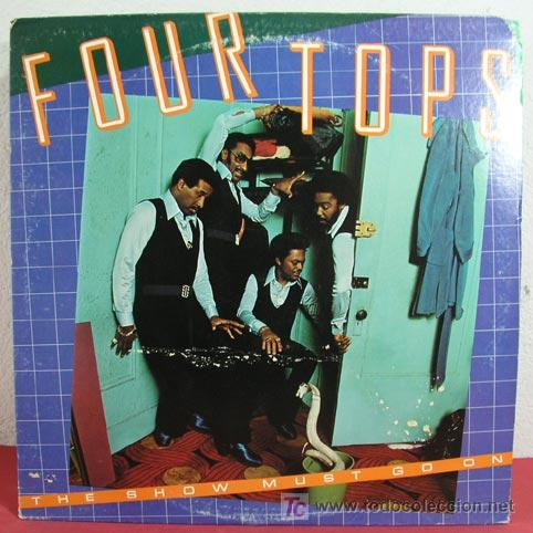 FOUR TOPS ( THE SHOW MUST GO ON ) USA-1977 LP33 ABC RECORDS (Música - Discos - LP Vinilo - Funk, Soul y Black Music)