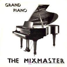 Disques de vinyle: THE MIXMASTER ··· GRAND PIANO - (SINGLE 45 RPM) ··· NUEVO. Lote 27112640