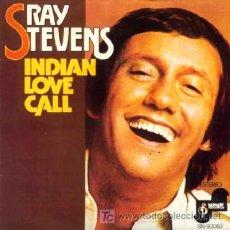 Discos de vinilo: RAY STEVENS ··· INDIAN LOVE CALL / PIECE OF PARADISE - (SINGLE 45 RPM). Lote 20277414