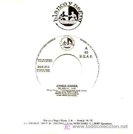 ZANGA - ZANGA ··· OH CIOLILI - (SINGLE 45 RPM) (Música - Discos - Singles Vinilo - Techno, Trance y House)