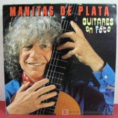Discos de vinilo: MANITAS DE PLATA ( GUITARES EN FÊTE ) FRANCE-1986 LP33. Lote 4908046