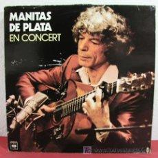 Discos de vinilo: MANITAS DE PLATA 'EN CONCERT' (FANDANGO DEL GOUTOUZO, RECUERDO DEL PUERTO, CAMARGUENCO...) 1980. Lote 4908165