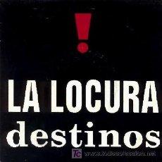 Discos de vinilo: LA LOCURA ··· DESTINOS - (SINGLE 45 RPM). Lote 27113359