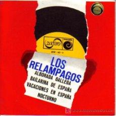Discos de vinilo: LOS RELAMPAGOS-ALBORADA GALLEGA + BAILARINA DE ESPAÑA + VACACIONES EN ESPAÑA + NOCTURNO E.P. EDITADO. Lote 4926394