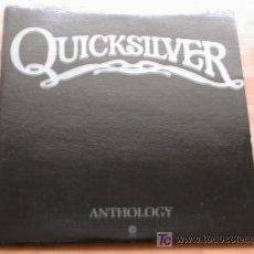 Discos de vinilo: QUICKSILVER MESSENGER SERVICE - ANTHOLOGY - (USA-CAPITOL-1973) WEST COAST PSYCH 2 LP'S . Lote 26940076
