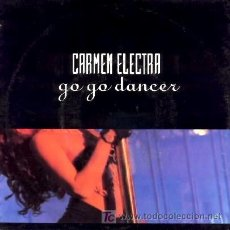 Discos de vinilo: CARMEN ELECTRA ··· GO GO DANCER - (SINGLE 45 RPM). Lote 27277590