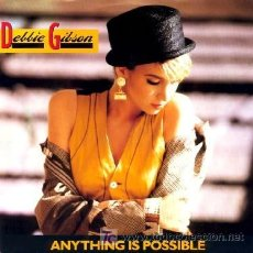 Discos de vinilo: DEBBIE GIBSON ··· ANYTHING IS POSSIBLE / SO CLOSE TO FOREVER - (SINGLE 45 RPM) ··· NUEVO. Lote 27277571