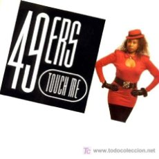 Discos de vinilo: 49 ERS · TOUCH ME (SEXUAL VERSION) / TOUCH ME (INSTRUMENTAL) - (SINGLE 45 RPM) ··· NUEVO. Lote 27168764