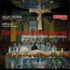 Discos de vinilo: ESCOLANÍA DE MONTSERRAT - SALVE REGINA / VIROLAI - 1967. Lote 27296711