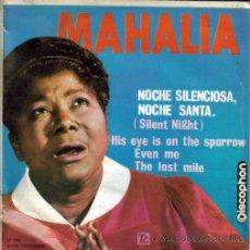 Discos de vinilo: MAHALIA JACKSON-NOCHE SILENCIOSA, NOCHE SANTA + 3 E.P. RARO EDITADO POR DISCOPHON EN 1963. Lote 4987228