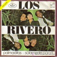 Discos de vinilo: LOS RIVERO-PALMADITAS + SOLAMENTE PARA TI SINGLE VINILO 1970 PROMOCIONAL SPAIN. Lote 5028527