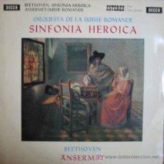 Discos de vinilo: SINFONIA HEROICA ORQUESTA DE LA SUISSE ROMANDE. BEETHOVEN. Lote 5202550
