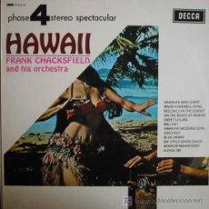 Discos de vinilo: HAWAI FRANK CHACKSFIELD AND HIS ORCHESTRA. Lote 19573243
