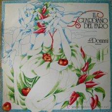 Discos de vinilo: IL GUARDIANO DEL FARO. DOMANI LP 33 RPM RCA 1978 . Lote 26466478