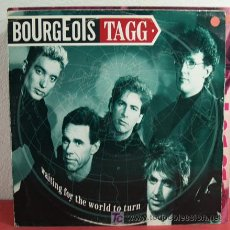 Discos de vinilo: BOURGEOIS TAGG ( WAITING FOR THE WORLD TO TURN - CHANGED - BODY COUNT ) 1986 MAXI45. Lote 5077412