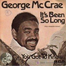 Discos de vinilo: GEORGE MCCRAE - ÍT´S BEEN SO LONG + YOU GOT TO KNOW SINGLE EDITADO POR RCA EN 1975. Lote 5091751