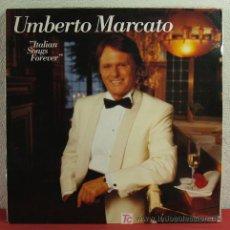 Discos de vinilo: UMBERTO MARCATO ( ITALIAN SONGS FOREVER ) SWEDEN-1991 LP33. Lote 5107320
