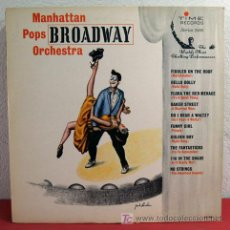 Discos de vinilo: MANHATTAN POPS BROADWAY ORCHESTRA CONDUCTED BY RICHARD HAYMAN USA LP33. Lote 5107542