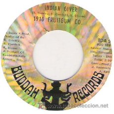 1910 FRUITGUM CO. - INDIAN RIVER / POW POW buddah records
