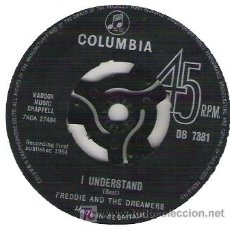 Discos de vinilo: FREDDIE AND THE DREAMERS -I WILL / I UNDERSTANDING. Lote 5707463