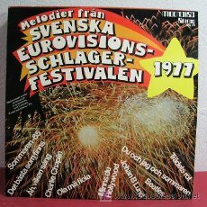 Discos de vinilo: MELODIER FRAN SVENSKA EUROVISIONSSCHLAGER FESTIVALEN-1977 LP33 . Lote 10822774