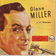 Discos de vinilo: GLENN MILLER DISCO EP RCA SPA 3-20059. Lote 17249556