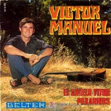 Discos de vinilo: VICTOR MANUEL ··· EL ABUELO VITOR / PAXARINOS - (SINGLE 45 RPM). Lote 20190320