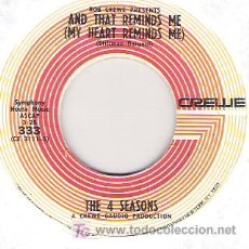 Discos de vinilo: THE 4 SEASONS - AND THAT REAMINDS ME ( MY HEART REMINDS ME ) / THE SINGLES GAME. Lote 6006052