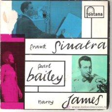 Discos de vinilo: FRANK SINATRA , PEARL BAILEY Y HARRY JAMES EP. Lote 17704822