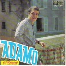 Discos de vinilo: ADAMO - EN BANDOLERA / NADA QUE HACER / EL TIEMPO SE DETIENE /MI GRAN NOCHE. Lote 7206602