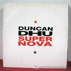 Discos de vinilo: DUNCAN DHU ( SUPER NOVA ) ESPAÑA-1991 LP33. Lote 5160813